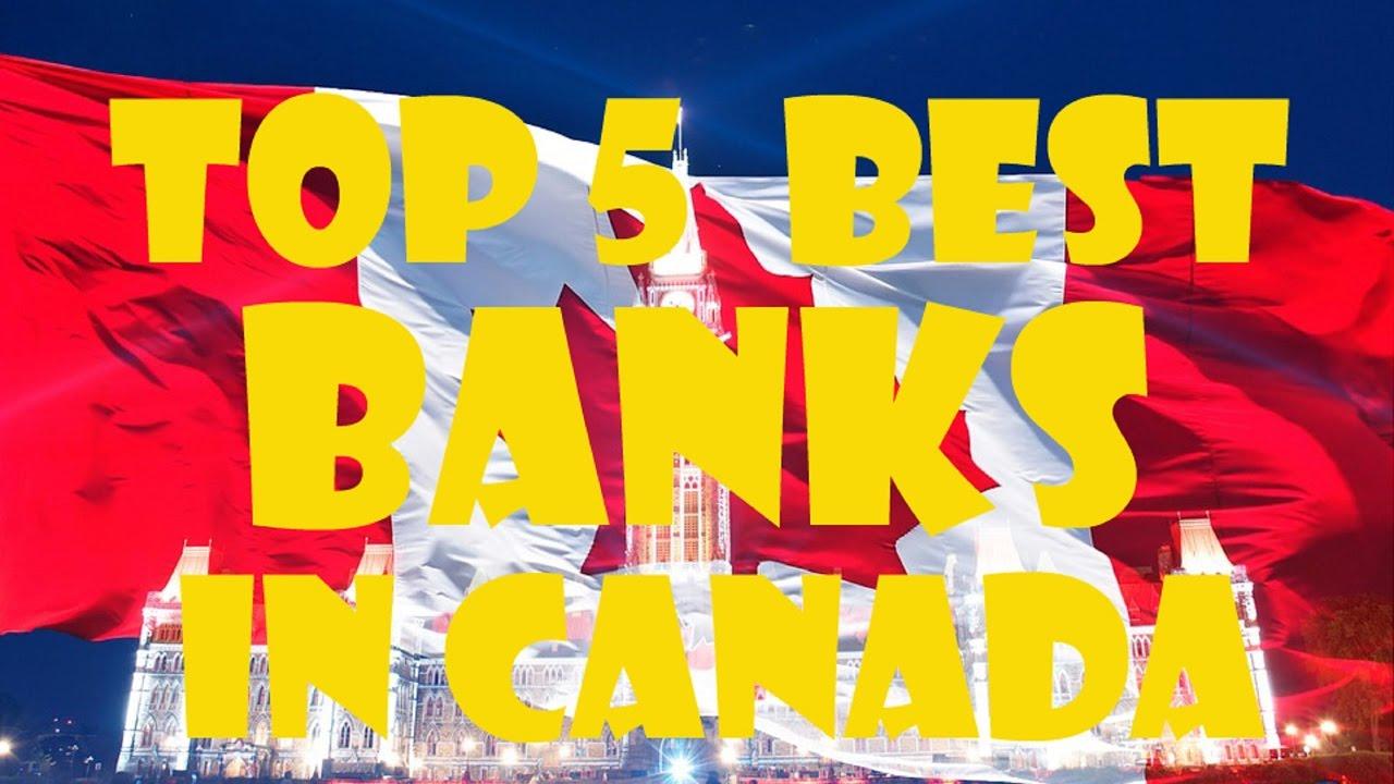 Top 5 Best Banks In Canada Bank