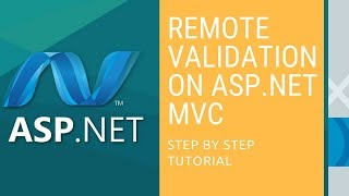 Remote Validation in ASP NET MVC Step by Step Tutorial 2018