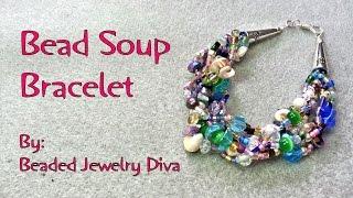 Bead Soup Bracelet - Beaded Bracelet Tutorial