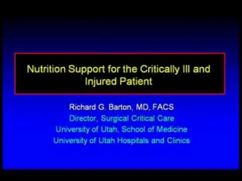 Nutrition Support for the Critically Ill and Injured Patient
