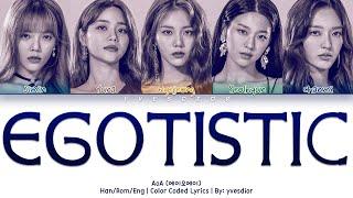 [QUEENDOM] AOA (에이오에이) – Egotistic (너나 해) | (HAN/ROM/ENG) Co…