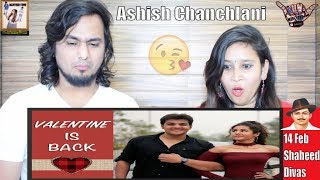 Valentine Is Back (14 Feb Shaheed Divas)    Ashish Chanchlani    Indian Reaction