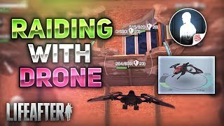 RAIDING WITH DRONE! HOW TO RAID! TURBULENT CITY - LifeAfter