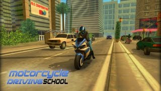 Motorcycle Driving School for Android/iOS