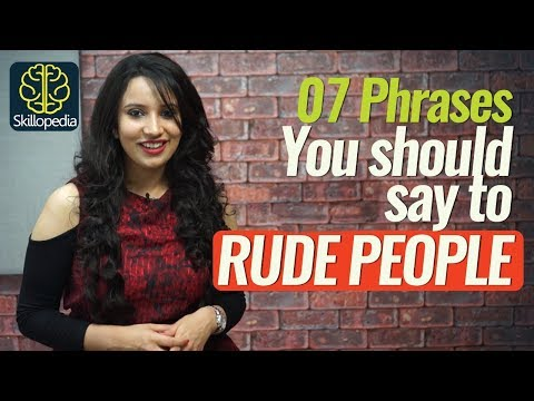 07 Phrases for responding to RUDE people - Personality Development  & Communication Skills Video