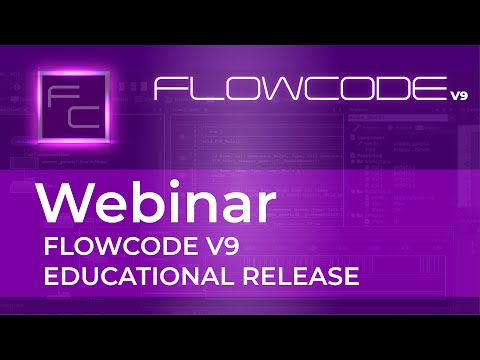 Educational Flowcode Version 9 Launch Webinar Recording