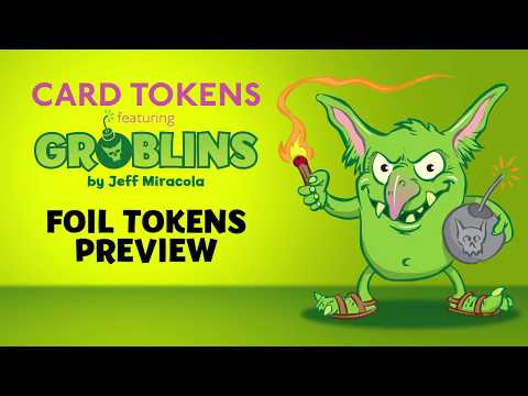 Groblins Foil Card Token Preview by Artist Jeff Miracola