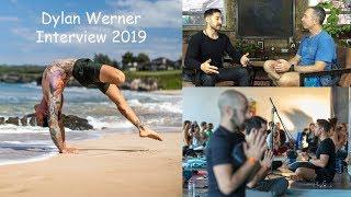 Dylan Werner  nterview 2019