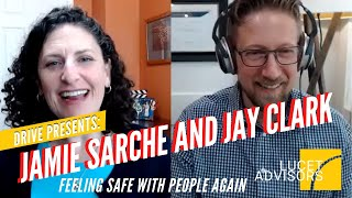 "Drive: The Jamie Sarche Interview 2 ""Feeling Safe with People Again"""