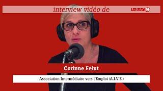 Corinne Felut de l'Association Intermédiaire vers l'Emploi (A.I.V.E.) est notre invitée.