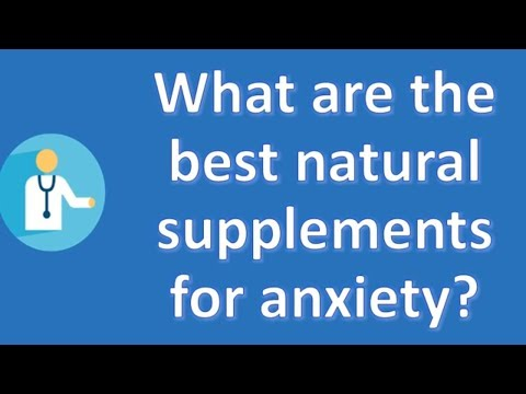 what-are-the-best-natural-supplements-for-anxiety-?-|-health-news-and-faq