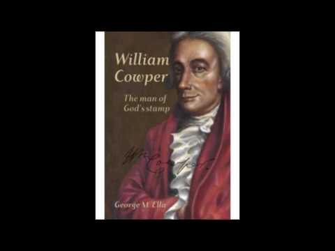 William Cowper - Dr. George Ella