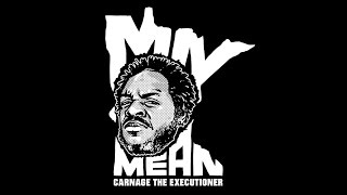 Carnage The Executioner - Minnesota Mean [MUSIC VIDEO]