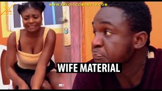 how to detect a good wife material xploit comedy
