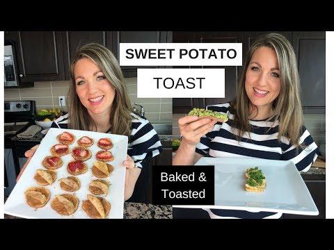 Sweet Potato Toast | 4 Recipes | Baked & Toasted