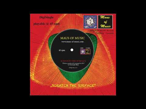 MAUS OF MUSIC: Scratch The Surface