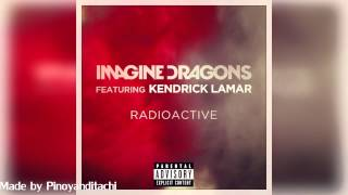 Radioactive Mashup with M A A D City Imagine Dragons Ft Kendrick Lamar