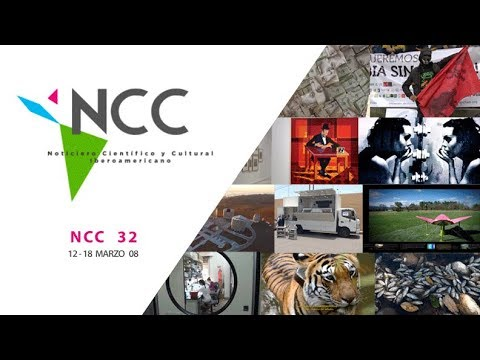 Noticiero Científico y Cultural Iberoamericano, emisión 32. Marzo 12 al 18 de 2018