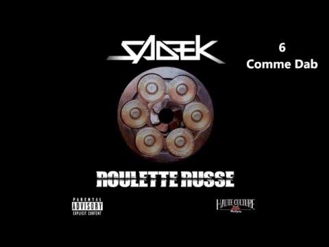 Sadek - Roulette Russe [Complet 1,2,3,4,5,6]
