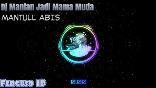Download Dj Pap Papedap Mantan Jadi Mama Muda🔈🔉🔊 |Ferguso ID