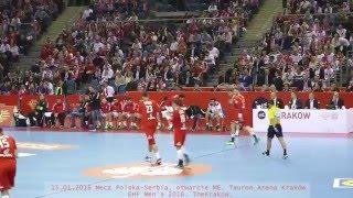 Pierwsza akcja meczu Polska Serbia, 15.01.2016 Mistrzostwa Piłka Ręczna w Krakowie