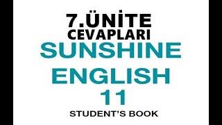 11.  Sınıf İngilizce Sunshine Ders Kitabı Cevapları 7.  Ünite