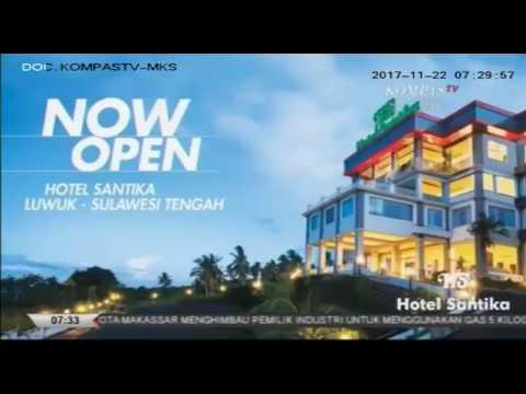Santika Hotel Luwuk #sapasulsel