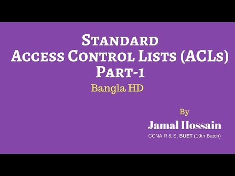 Standard Access Control Lists (ACLs)-Part 1 (Bangla)-HD