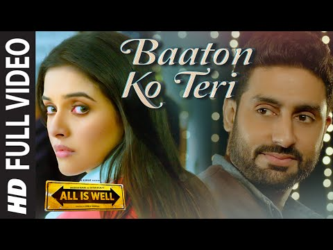 'Baaton Ko Teri' FULL VIDEO Song | Arijit...