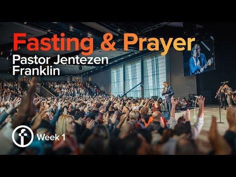 The Power Of Fasting | Pastor Jentezen Franklin