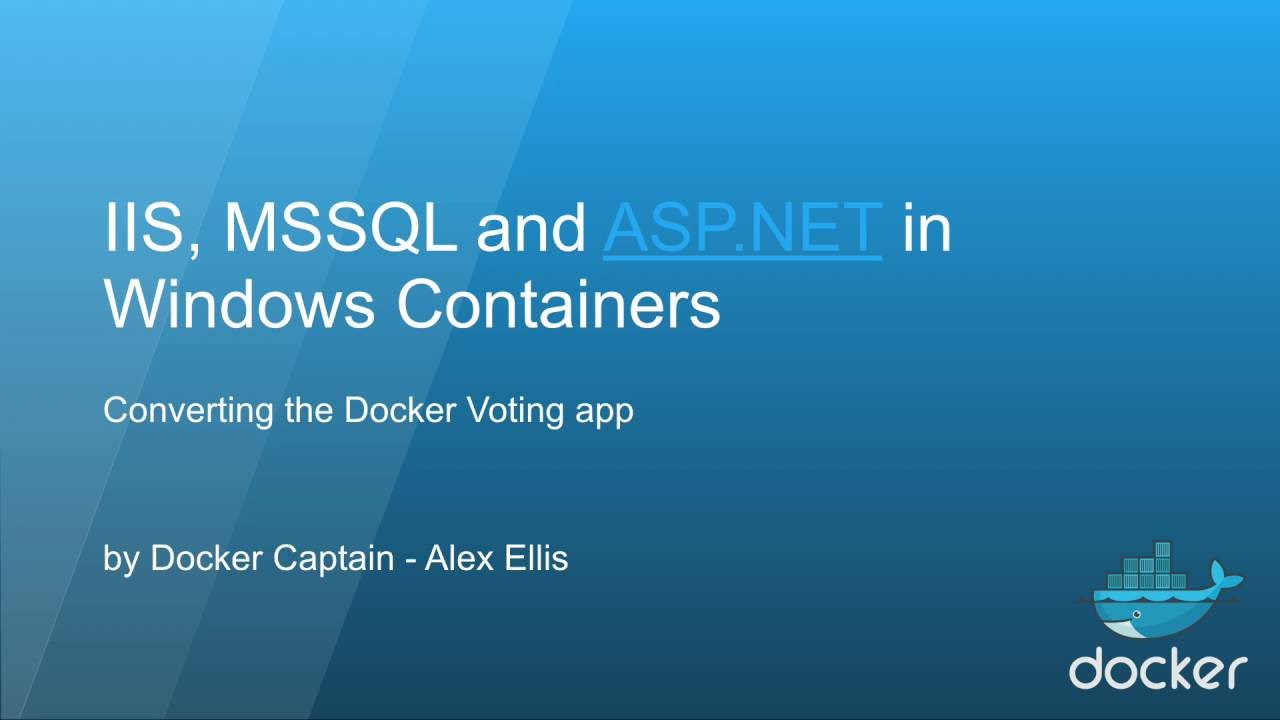 Docker does Windows Containers with SQL 2016 + ASP NET