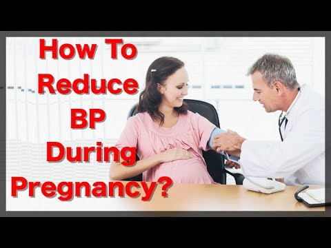 how-to-reduce-bp-during-pregnancy,-treatments-for-eclampsia,-what-is-preeclampsia?