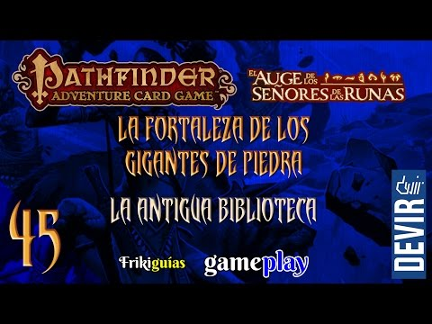 Pathfinder Adventure Card Game - Gameplay 45 - La Antigua Biblioteca 1