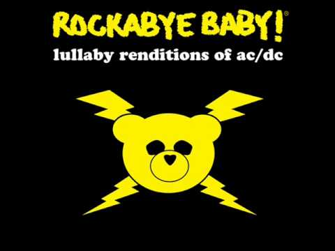 Back In Black - Lullaby Renditions of AC/DC - Rockabye Baby!