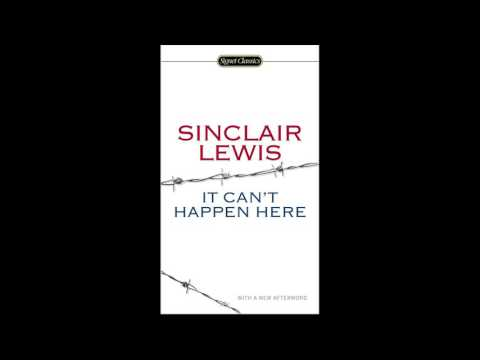 It Can't Happen Here, by Sinclair Lewis