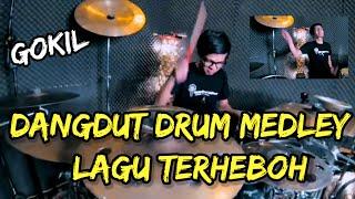 DANGDUT MEDLEY DRUM TERHEBOH GOKIL (Performed by Galih_justdrum)