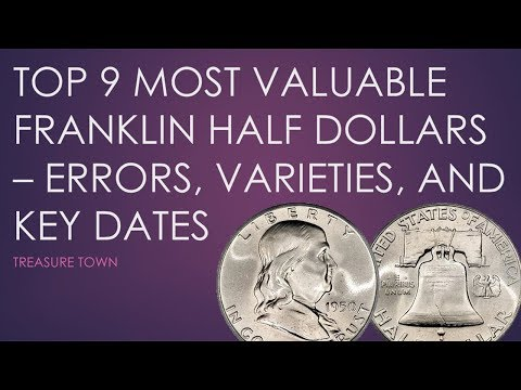 Top 9 Valuable Franklin Half Dollars - Errors, Varieties, And Key Dates