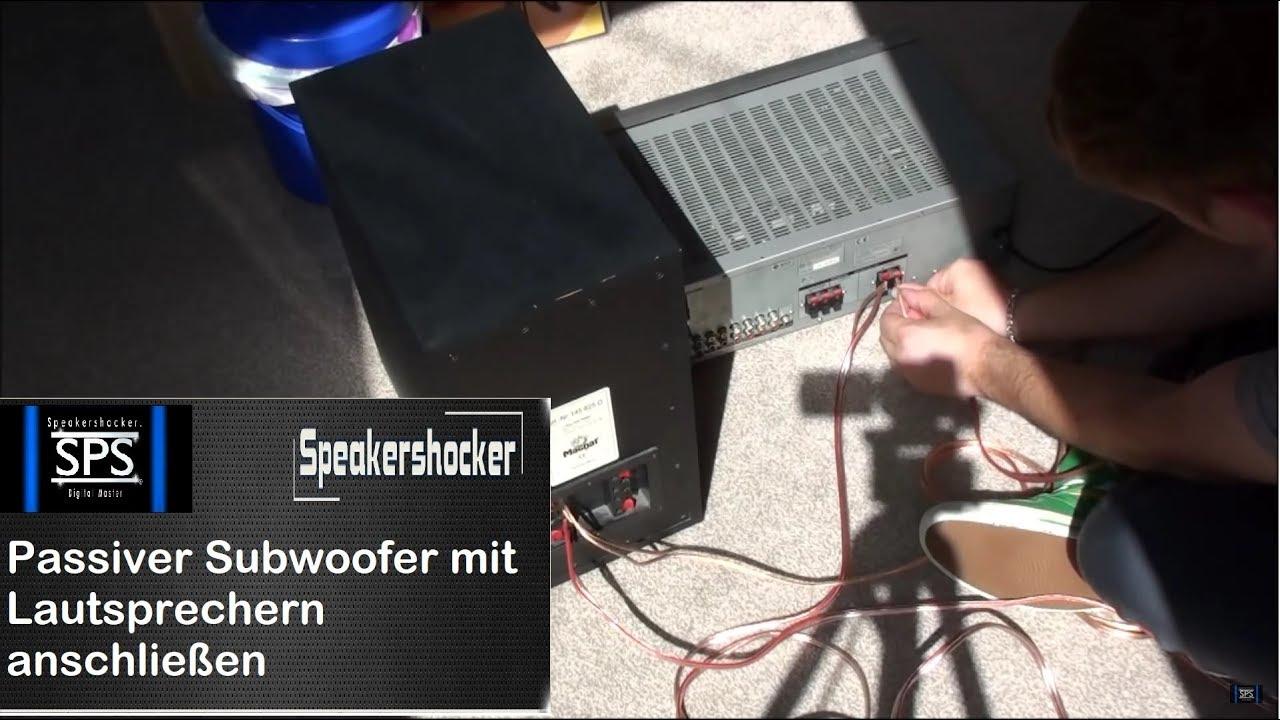 Passiver Subwoofer mit Lautsprechern anschließen - YouTube