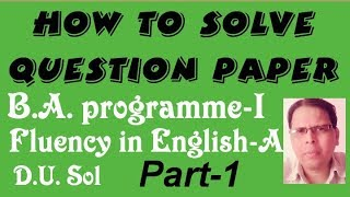 Question paper solution english B.A ist year sol DU.