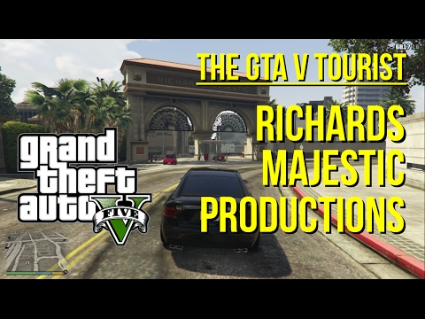 The GTA V Tourist: Richards Majestic Productions
