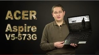 Обзор ноутбука Acer Aspire V5-573G