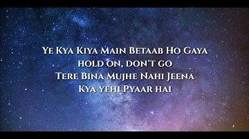 Ride It (Kya Yehi Pyar Hai) Lyrics▪︎Jay Sean▪︎ Yeh Kya Kiya Main Betaab Ho Gaya▪︎Latest Viral Song