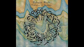 Robert Rich - Trances and Drones - Wheel of Earth