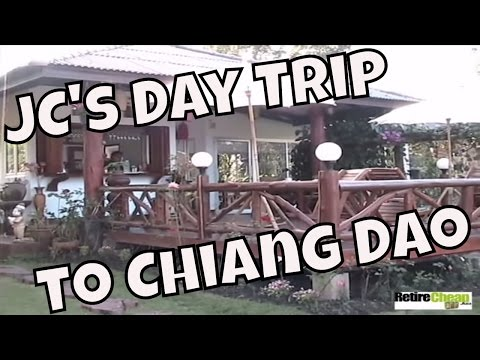 JC's Day Trip to Chiang Dao, Thailand