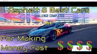 Asphalt 8 Best Cars to buy for Farming How to get money fast Career Season 9+Mastery Farming Guide