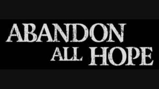 abandon all hope - heads you win, tails you lose