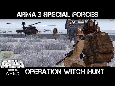 ArmA 3 Gameplay - Operation Witch Hunt - Special Forces on Takistan
