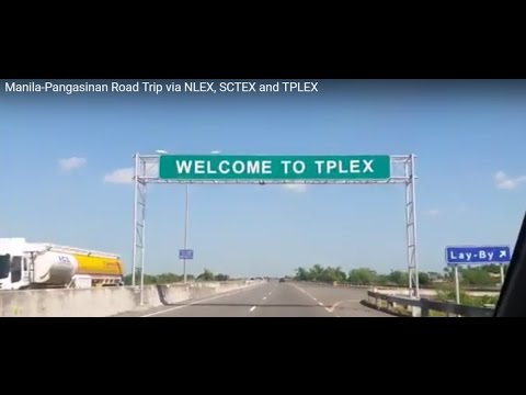 Manila-Pangasinan Road Trip via NLEX, SCTEX and TPLEX