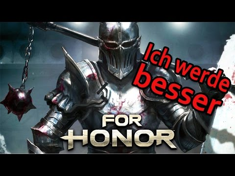 For Honor Gameplay German #16 - Ich werde besser - Lets Play For Honor