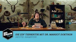 Die ZDF Tierkritik mit Dr. Margot Dokthor: Hamster  NEO MAGAZIN ROYALE mit Jan Böhmermann -  ZDFneo